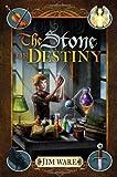 Ware, Jim: The Stone of Destiny: A Novel