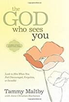 The God Who Sees You: Look to Him When You…