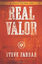Real Valor: A Charge to Nurture and Protect…