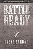 Farrar, Steve: Battle Ready: Prepare to Be Used by God (Bold Man Of God)