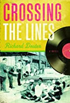 Crossing the Lines by Richard Doster