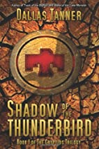 Shadow of the Thunderbird (Cryptids Trilogy,…