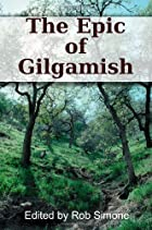 The Epic Of Gilgamesh by Rob Simone