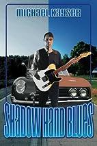 Shadow Hand Blues: A Deke Jones Romp by…