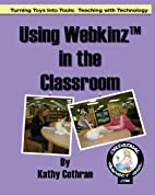 Using Webkinz In The Classroom: Turning Toys…