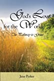 Jane Parker: God's Love for the World: The Pathway to Grace