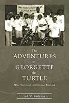 The Adventures of Georgette the Turtle Who…