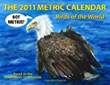 Kevin Ross: The 2011 Metric Calendar: Birds of the World