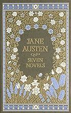 Jane Austen: Seven Novels by Jane Austen