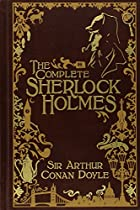 The Complete Sherlock Holmes [Leatherbound]…