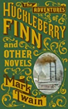 The Adventures of Huckleberry Finn and Other…