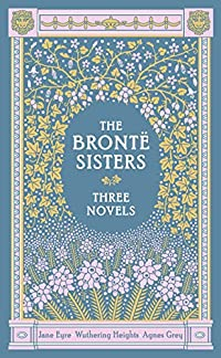 The Brontë Sisters: Three Novels cover