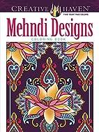 Mehndi Designs Coloring Book (Creative…