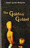 McGraw, Eloise Jarvis: The Golden Goblet (Puffin Newbery Library)