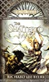 Byers, Richard Lee: The Shattered Mask: Sembia: Gateway to the Realms Book III (Forgotten Realms)