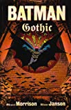 Morrison, Grant: Batman Gothic