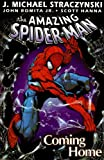 Straczynski, J. Michael: The Amazing Spider-man Coming Home