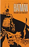 Loeb, Jeph: Batman: Haunted Knight