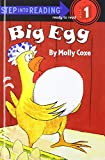 Coxe, Molly: Big Egg (Early Step Into Reading)