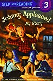Harrison, David L.: Johnny Appleseed: My Story (Step Into Reading)