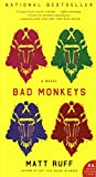Ruff, Matt: Bad Monkeys (P.S.)