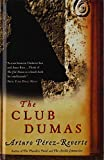 Perez-Reverte, Arturo: The Club Dumas