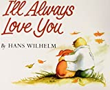 Wilhelm, Hans: I'll Always Love You
