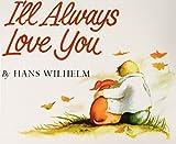 Wilhelm, Hans: I'll Always Love You