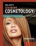 Milady's Standard Cosmetology:…