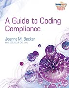 Guide to Coding Compliance (Health…