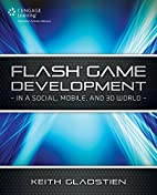 Flash Game Development: In a Social, Mobile…