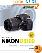 David Busch's Nikon D5100 Guide to Digital SLR Photography