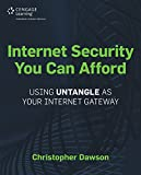 Dawson, Christopher: Internet Security You Can Afford: The Untangle Internet Gateway