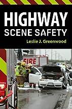 Highway scene safety by Leslie Greenwood