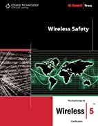 Wireless Safety (Ec-Council Press Series) by…