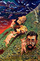 The Absurdity of Philosophy by Jeff…