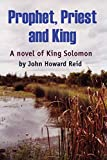 Reid, John Howard: Prophet, Priest and King