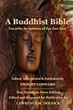 Goddard, Dwight: A Buddhist Bible: Favorite Scriptures of the Zen Sect