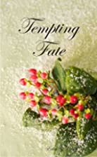 Tempting Fate by Edith Craig