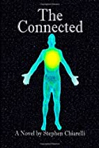 The Connected by Stephen Chiarelli