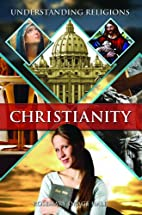 Christianity (Understanding Religions) by…