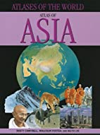 Atlas of Asia (Atlases of the World…