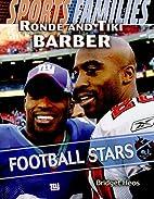 Ronde and Tiki Barber: Football Stars…