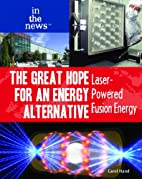 The Great Hope for an Energy Alternative:…