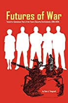 Futures of War: A Consensus View of the…