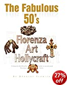 The Fabulous 50's - Florenza Art Hollycraft