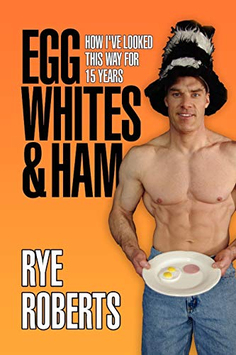 egg-whites-ham-how-ive-looked-this-way-for-15-years