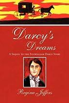 Darcy's Dreams by Regina Jeffers