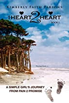 1Heart2Heart: A Simple Girl's Journey…