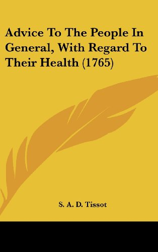 advice-to-the-people-in-general-with-regard-to-their-health-1765